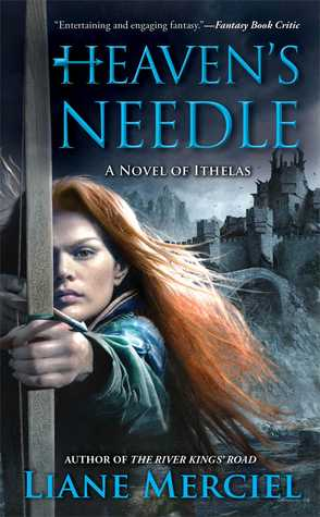 Review: Heaven's Needle by Liane Merciel