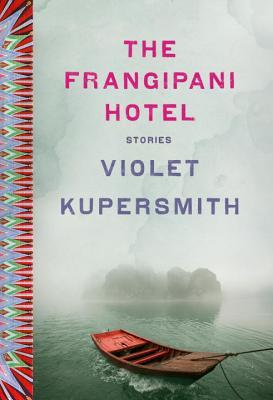 The Frangipani Hotel: Stories