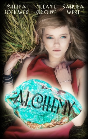 4 stars to Alchemy (Prophecy Breakers #1) by Sheena Boekweg, Melanie Crouse and Sabrina West
