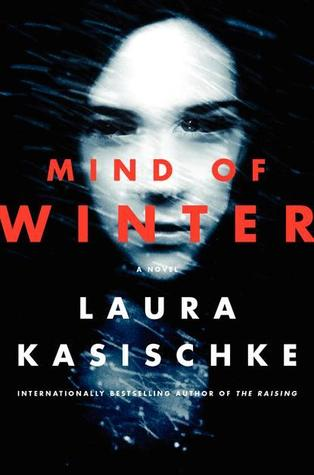 Book Review: Mind of Winter by Laura Kasischke