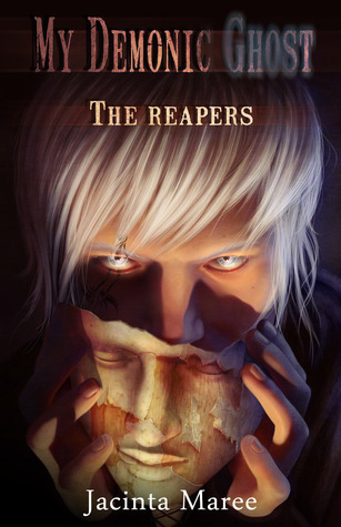 The Reapers (My Demonic Ghost)