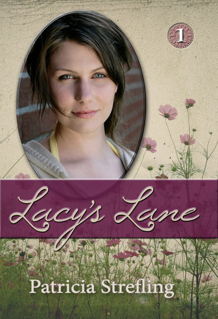 Lacy's Lane by Patricia Strefling