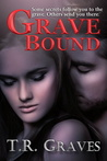 Grave Bound (Secrets, #1)