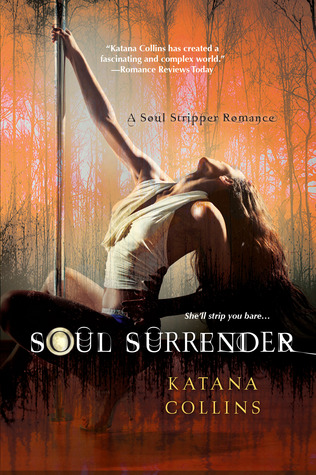 Soul Surrender (Soul Stripper, #3)