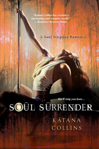 Soul Surrender (Soul Stripper, #3)