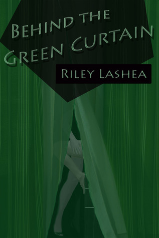 riley lashea behind the green curtain