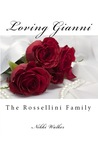 loving gianni ( the Rossellini Family)
