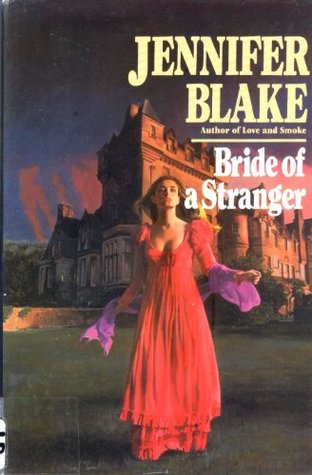 Bride of a Stranger by Jennifer Blake