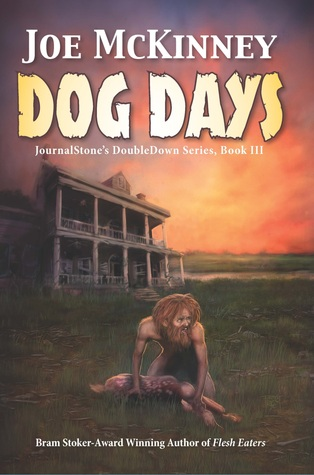Dog Days - Deadly Passage by Joe McKinney