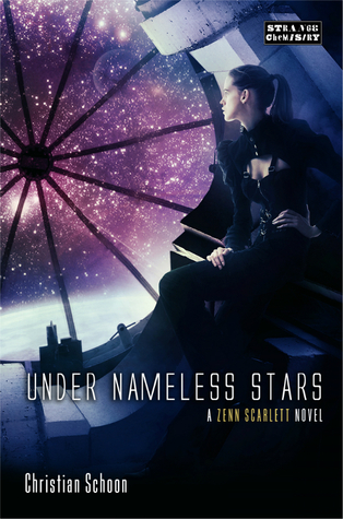 Under Nameless Stars (Zenn Scarlett, #2)