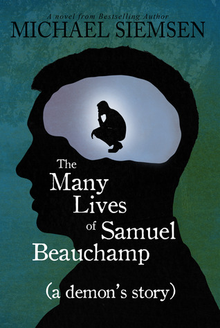 https://www.goodreads.com/book/show/18522676-the-many-lives-of-samuel-beauchamp