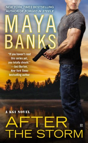 After the Storm (KGI, #8)  - Maya Banks