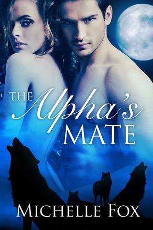 The Alpha's Mate (Shapeshifter romance, werewolf romance)