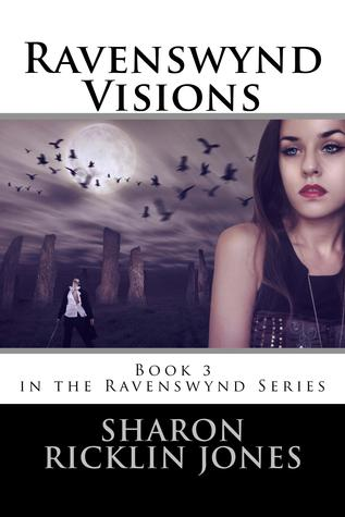 Ravenswynd Visions by Sharon Ricklin Jones