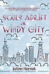 Souls Adrift in the Windy City