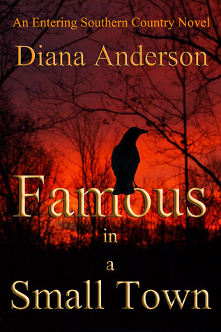 Famous in a Small Town by Diana   Anderson