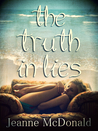 The Truth in Lies (The Truth in Lies Saga, #1)