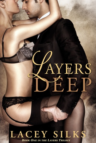 Layers Deep (Layers Trilogy #1)