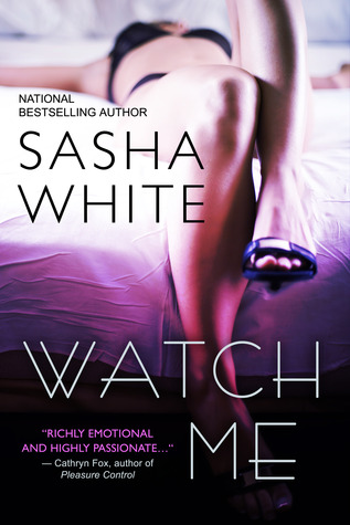 Review: Watch Me by Sasha White