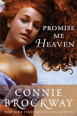 Promise Me Heaven by Connie Brockway