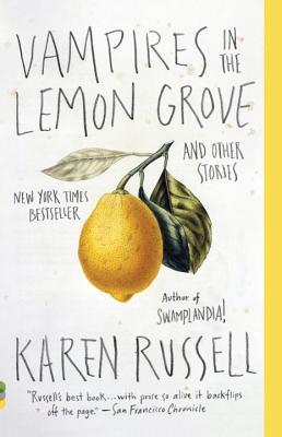 Cover of Vampires in the Lemon Grove by Karen Russell