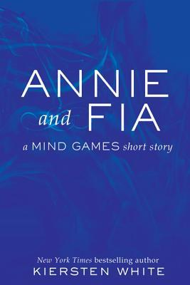 Annie and Fia (Mind Games, #0.5)