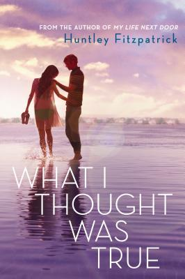 Waiting on Wednesday #1 | What I Thought Was True by Huntley Fitzpatrick