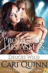 Protecting His Assets (Deuces Wild, #1)