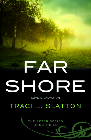 Review: Far Shore by Traci L. Slatton
