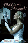 Venice in the Moonlight by Elizabeth McKenna [Review]