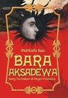 Bara Aksadewa: Sang Terhukum di negeri Kinnara (#FikfanDIVA)