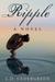 Ripple: A Novel