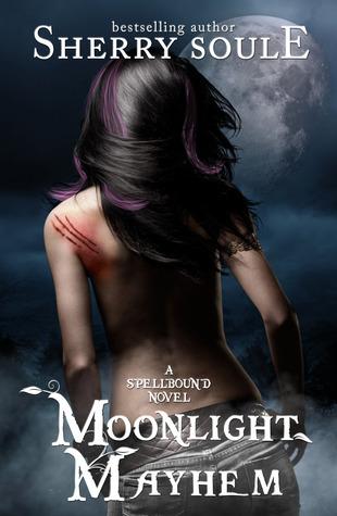 Moonlight Mayhem (Spellbound #3)