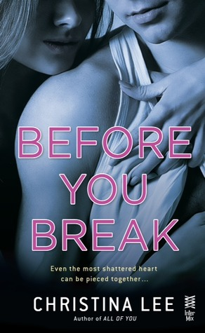 Book Review — Before You Break by Christina Lee