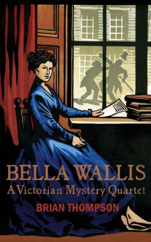 book cover: bella wallis by brian thompson