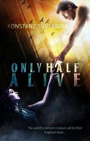 Only Half Alive