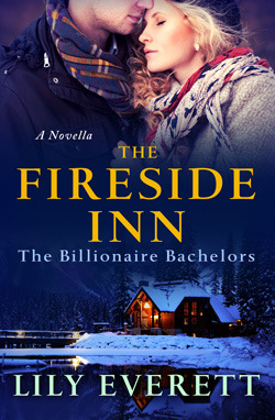 The Fireside Inn (The Billionaire Bachelors, #1)