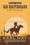 Old Shatterhand: The Wild West Journey