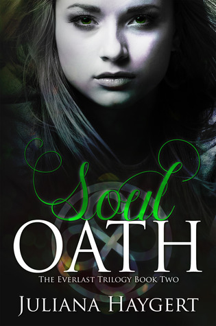 Soul Oath by Juliana Haygert