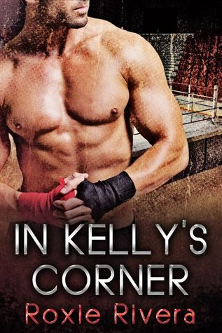 In Kelly's Corner (Fighting Connolly's, #1)