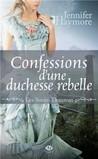 Confessions d'une duchesse rebelle (Donovan Sisters, #2)