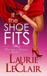 If the Shoe Fits (Once Upon A Romance #1)