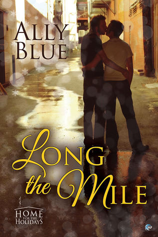 Book Review : Long The Mile By Ally Blue