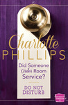 Did Someone Order Room Service? (Do Not Disturb, #2)