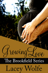 Growing Love (Brookfield, #4)