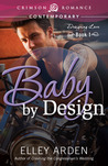 Baby by Design (Designing Love Book 1)