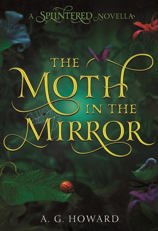 The Moth in the Mirror (Splintered Novella)