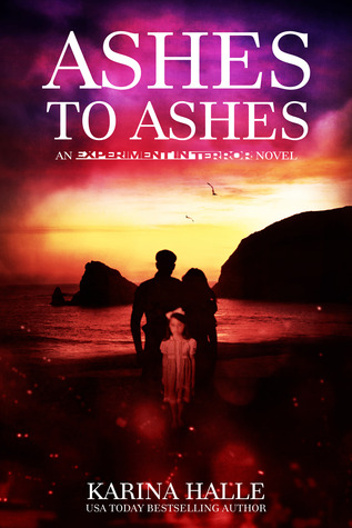 Waiting on Wednesday – Ashes to Ashes (Experiment in Terror #8) by Karina Halle