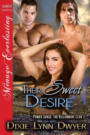 Their Sweet Desire (Power Surge: The Billionaire Club #3)