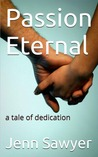 Passion Eternal (Passion Eternal, #1)